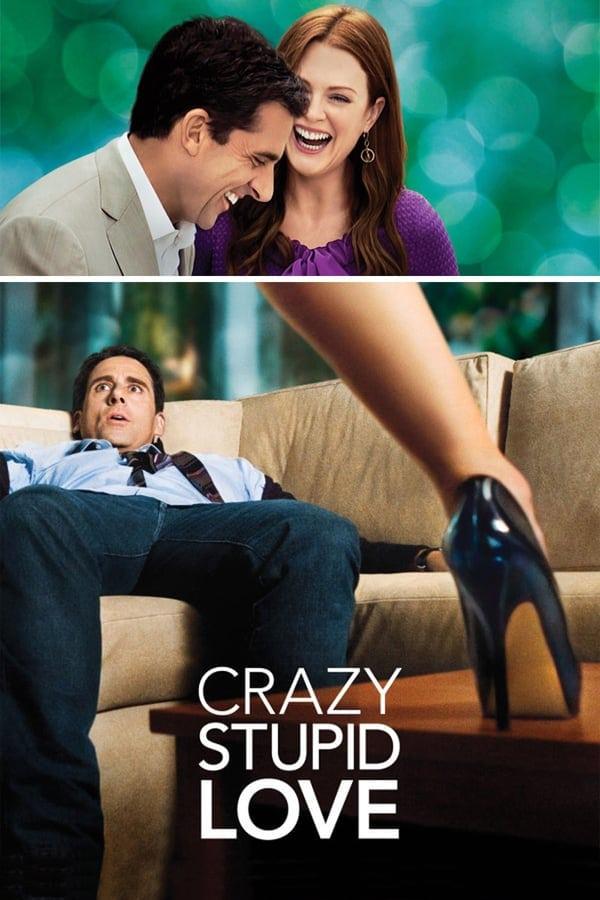 Crazy, Stupid, Love. (2011)